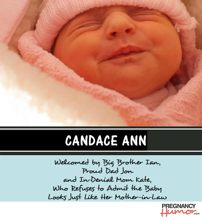 Yet More Honest and Funny Birth Announcements